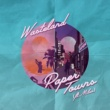 Wasteland/Mileo Paper Towns (feat.Mileo)