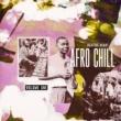 ヴァリアス・アーティスト Afro Chill [Vol.1]