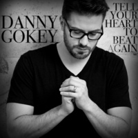 Danny Gokey Tell Your Heart To Beat Again