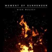 ニック・マルヴェイ Moment Of Surrender