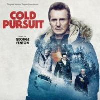 ジョージ・フェントン Cold Pursuit [Original Motion Picture Soundtrack]