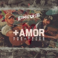 Leo Mais Kito Mais Amor Por Favor (Ao Vivo)