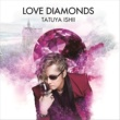 石井 竜也 LOVE DIAMONDS