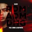 Iliass/3robi/Bartofso RDM ADM DHG (feat.3robi/Bartofso)
