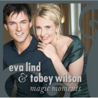 Eva Lind & Tobey Wilson Magic Moments