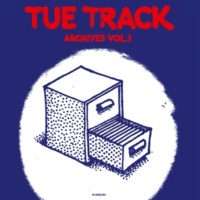 Tue Track Archives Vol. 1 (In English)