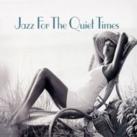 ヴァリアス・アーティスト Jazz For The Quiet Times