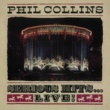 Phil Collins Serious Hits...Live! (Remastered)