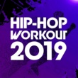 Various Artists HIP HOP WORKOUT 2019