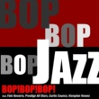 Various Artists BOP!BOP!BOP!