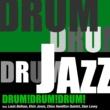 Various Artists DRUM!DRUM!DRUM!