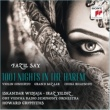 Iskandar Widjaja/ORF Vienna Radio Symphony Orchestra Fazil Say: 1001 Nights in the Harem, Grand Bazar, China Rhapsody