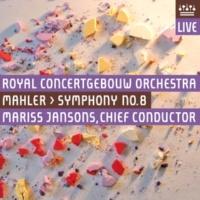 Royal Concertgebouw Orchestra Mahler: Symphony No. 8 (Live)