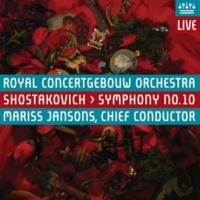 Royal Concertgebouw Orchestra Shostakovich: Symphony No. 10 (Live)