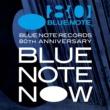 ヴァリアス・アーティスト BLUE NOTE NOW [Blue Note Records 80th Anniversary]