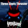 Ediee Ironbunny Three Shots Thruster