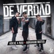 Adexe & Nau/Abraham Mateo De Verdad (feat.Abraham Mateo)