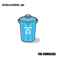 THE RUMBLERS Unburnable_ep