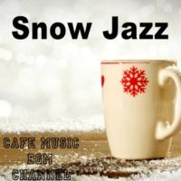Cafe Music BGM channel Snow Jazz