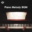 ALL BGM CHANNEL Piano Melody BGM -心癒されるリラックスミュージック30選-