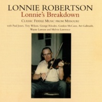 Lonnie Robertson Lonnie's Breakdown: Classic Fiddle Music From Missouri