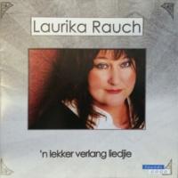 Laurika Rauch 'n Lekker Verlang Liedjie