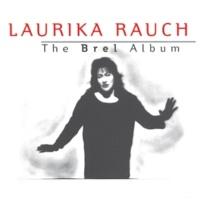 Laurika Rauch The Brel Album