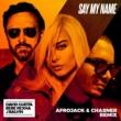 David Guetta Say My Name (feat. Bebe Rexha & J Balvin) [Afrojack & Chasner Remix]