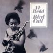 Vi Redd Bird Call