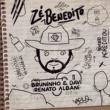 Bruninho & Davi/Renato Albani Zé Benedito (feat.Renato Albani)