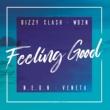 Dizzy Clash/WD2N/N.E.O.N/Veneta Feeling Good