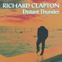 Richard Clapton Up Where Angels Fly (Remastered)