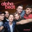 Alphabeat Shadows