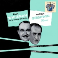 Paul Whiteman and His Concert Orchestra George Gershwin Music
