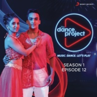 Various Artists The Dance Project (Season 1: Episode 12)