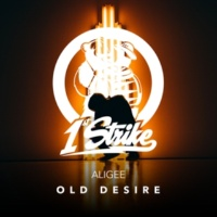 ALIGEE Old Desire