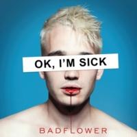 Badflower Die