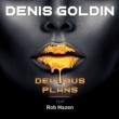 Denis Goldin/Rob Hazen Devious Plans (feat.Rob Hazen) [Radio Edit]