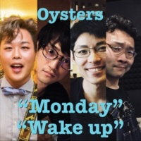 Oysters Monday / Wake up