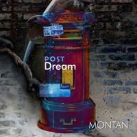 MONTAN Post Dream