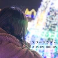 YOSIMI RIDERS ミスターサンデー