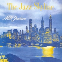 ミルト・ジャクソン The Jazz Skyline