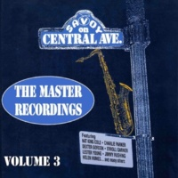 ヴァリアス・アーティスト Master Recordings, Vol. 3: Savoy On Central Ave.