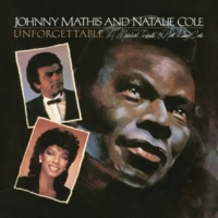 Johnny Mathis Unforgettable: A Musical Tribute to Nat King Cole