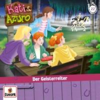 Kati & Azuro 022 - Der Geisterreiter (Teil 21)
