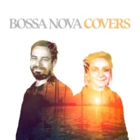 Bossa Nova Covers/Mats & My Satisfaction