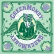 Greenmoney/Mz Bratt Who's Greenmoney (feat.Mz Bratt)