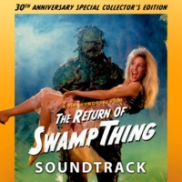 Chuck Cirino The Return Of Swamp Thing [Original Motion Picture Soundtrack]