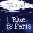 ジェイソン・マイルス/ジェフ・コフィン Blue Is Paris - Twilight