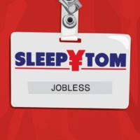 Sleepy Tom Jobless